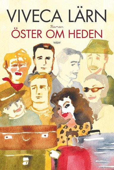 bokomslag Öster om Heden