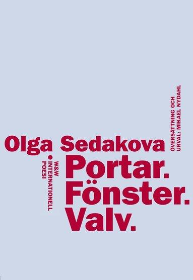bokomslag Portar, fönster, valv : internationell poesi