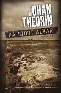 bokomslag På stort alvar : 15 öländska berättelser
