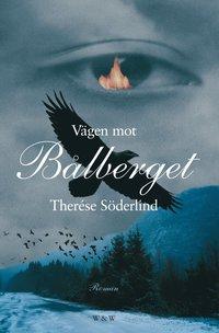 bokomslag Vägen mot Bålberget