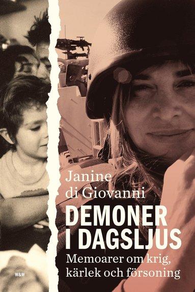 bokomslag Demoner i dagsljus : en krigskorrespondents memoarer