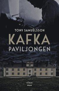 bokomslag Kafkapaviljongen