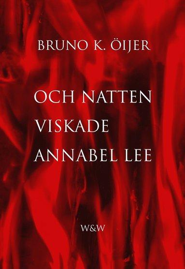 bokomslag Och natten viskade Annabel Lee