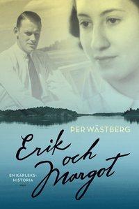 bokomslag Erik och Margot : en kärlekshistoria