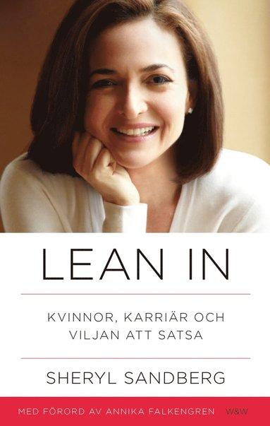 bokomslag Lean in : kvinnor, karriär och viljan att satsa