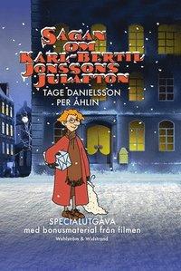 bokomslag Sagan om Karl-Bertil Jonssons julafton (specialutgåva med bonusmaterial)