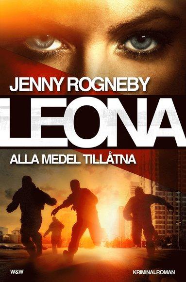 bokomslag LEONA - Alla medel tillåtna