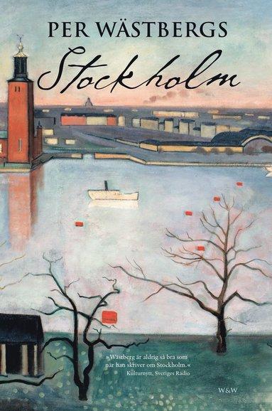 bokomslag Per Wästbergs Stockholm