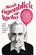 bokomslag Små ögonblick av lycka (men rätt mycket elände med) : 83 1/4 Hendrik Groens hemliga dagbok