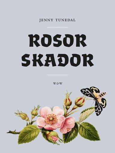 bokomslag Rosor skador