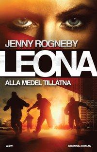 bokomslag Leona. Alla medel tillåtna