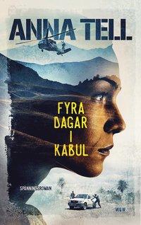 bokomslag Fyra dagar i Kabul
