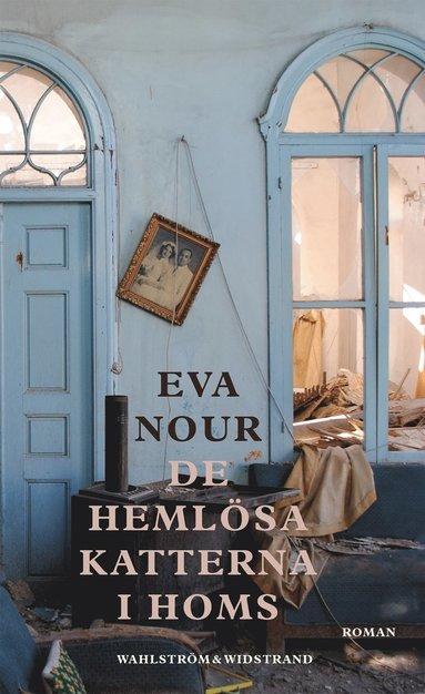 bokomslag De hemlösa katterna i Homs