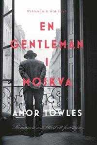 bokomslag En gentleman i Moskva