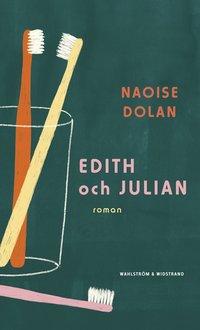 bokomslag Edith och Julian