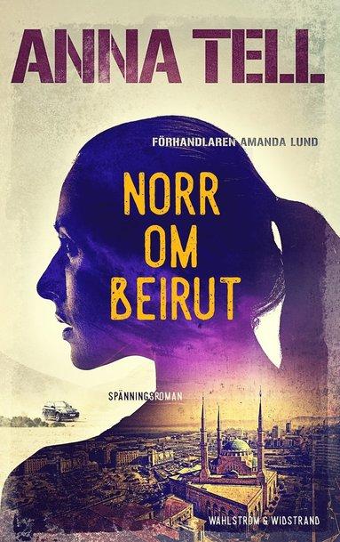 bokomslag Norr om Beirut