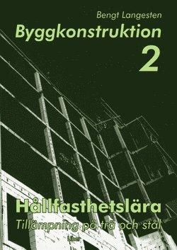 bokomslag Byggkonstruktion 2 Hållfasthetslära