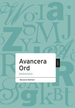bokomslag Avancera Ord