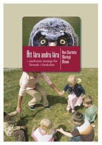 bokomslag Att lära andra lära : medveten strategi för lärande i förskolan