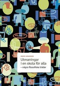 bokomslag Utmaningar i en skola för alla - några filosofiska trådar