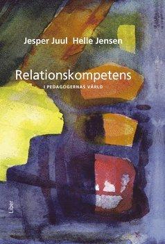 bokomslag Relationskompetens - i pedagogernas värld