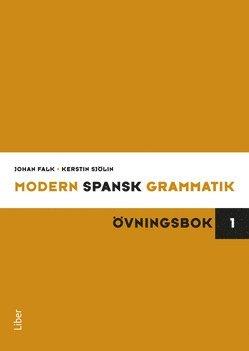 bokomslag Modern spansk grammatik : övningsbok 1 + facit