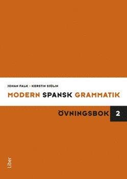 bokomslag Modern spansk grammatik : övningsbok 2 + facit