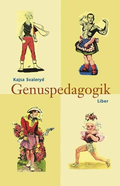 bokomslag Genuspedagogik - En tanke- och handlingsbok för arbete med barn och unga