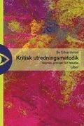 bokomslag Kritisk utredningsmetodik - begrepp, principer och felkällor