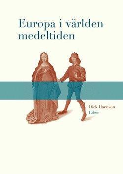 bokomslag Europa i världen medeltiden
