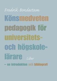 bokomslag Könsmedveten pedagogik för universitets- och högskolelärare - en introduktion och bibliografi