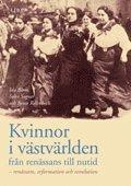 bokomslag Kvinnor i västvärlden från renässans till nutid - renässans, reformation och revolution