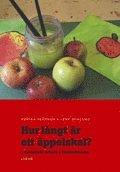 bokomslag Hur långt är ett äppelskal? - tematiskt arbete i förskoleklass