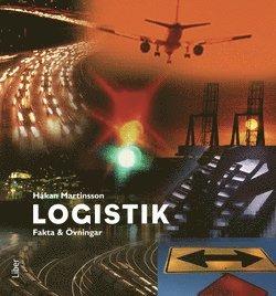 bokomslag Logistik A/B, Fakta och Övningar