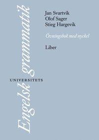 bokomslag Engelsk universitetsgrammatik Övningsbok + Facit