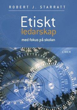 bokomslag Etiskt ledarskap - Med fokus på skolan