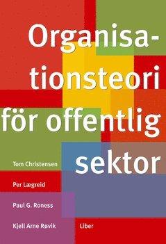 bokomslag Organisationsteori för offentlig sektor