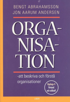 bokomslag Organisation - att beskriva och förstå organisationer