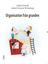 bokomslag Organisation från grunden