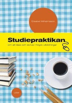 bokomslag Studiepraktikan - om att läsa och skriva i högre utbildningar