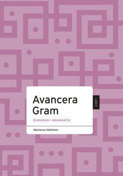 bokomslag Avancera Grammatik