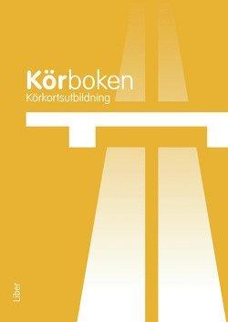 bokomslag Körkortsutbildning: Körboken