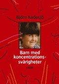bokomslag Barn med koncentrationssvårigheter