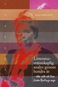 bokomslag Litteraturvetenskaplig analys genom hundra år - åtta sätt att läsa Gösta Berlings saga