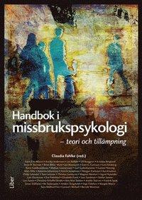 bokomslag Handbok i missbrukspsykologi - teori och tillämpning