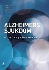 bokomslag Alzheimers sjukdom och andra kognitiva sjukdomar