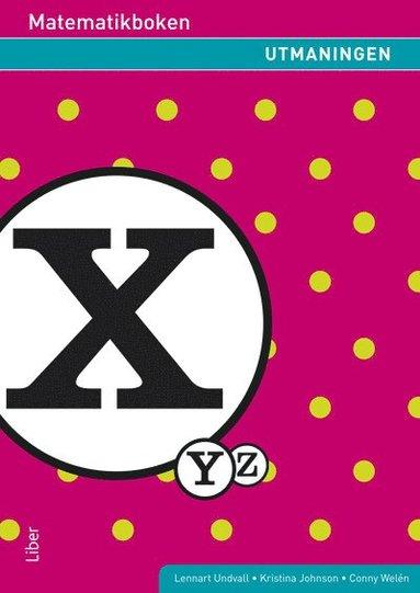 bokomslag Matematikboken X : Utmaningen