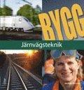 bokomslag Bygg Järnvägsteknik