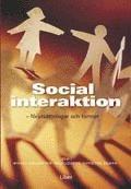 bokomslag Social interaktion - förutsättningar och former