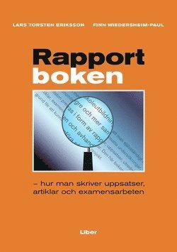 bokomslag Rapportboken - hur man skriver uppsatser, artiklar och examensarbeten